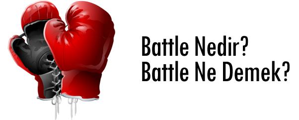 Battle Nedir, Battle Ne Demek