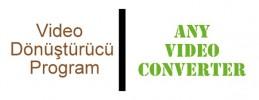 Video Dönüştürücü / Çevirici Program