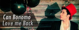 Can Bonomo - Love me Back