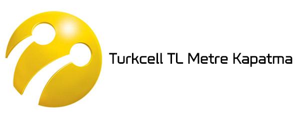 Turkcell TLMetre Kapatma